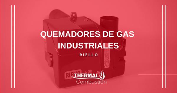 Quemadores de gas industriales